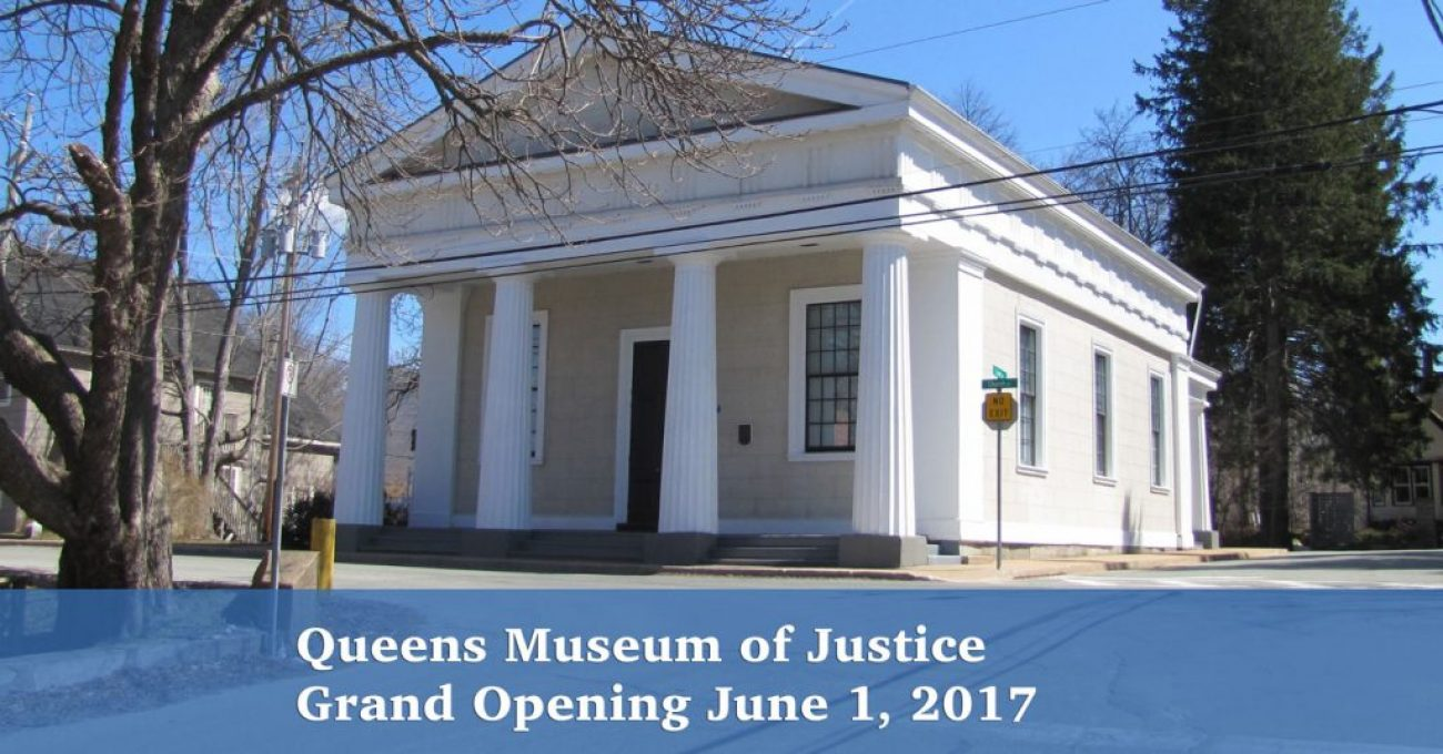 Queens Museum of Justice Opening June 1, 2017