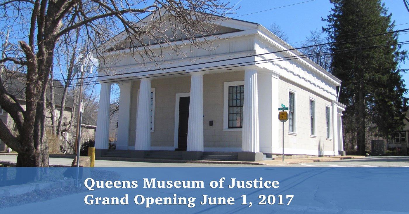 Queens Museum of Justice Opening June 1, 2017